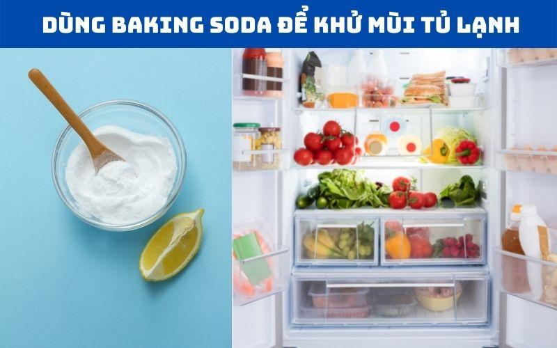 Khử mùi tủ lạnh bằng baking soda